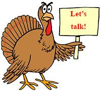 Idiom Definition - talk turkey