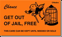 Idiom Definition - get out of jail free card